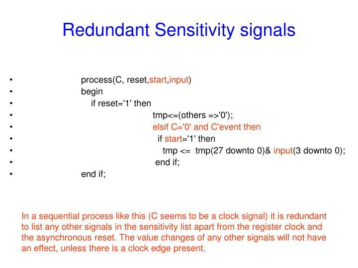 Redundant Sensitivity signals