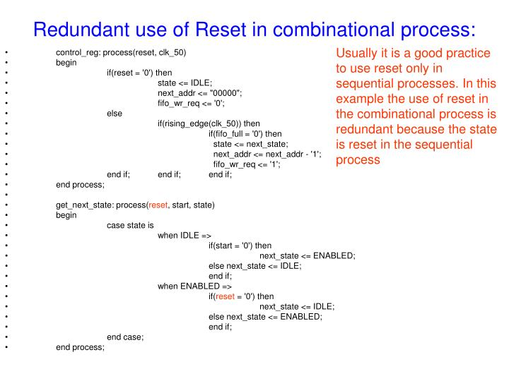 Redundant use of Reset in combinational process: