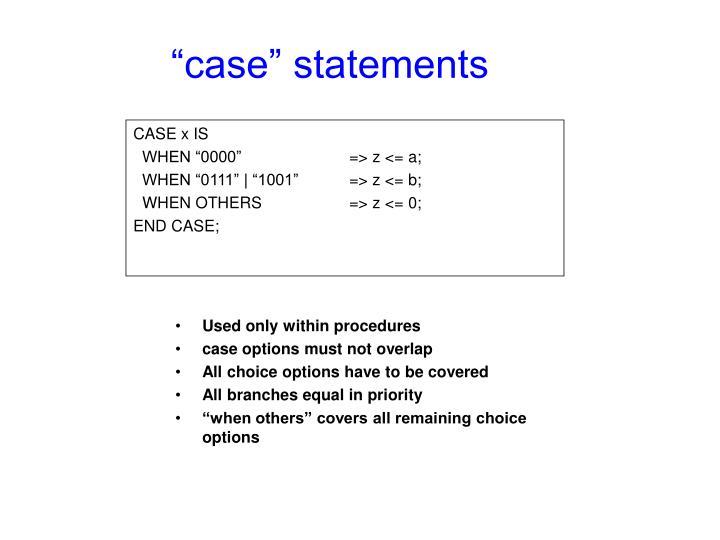 """""""case"""" statements"""