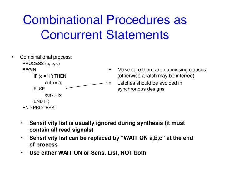 Combinational Procedures as