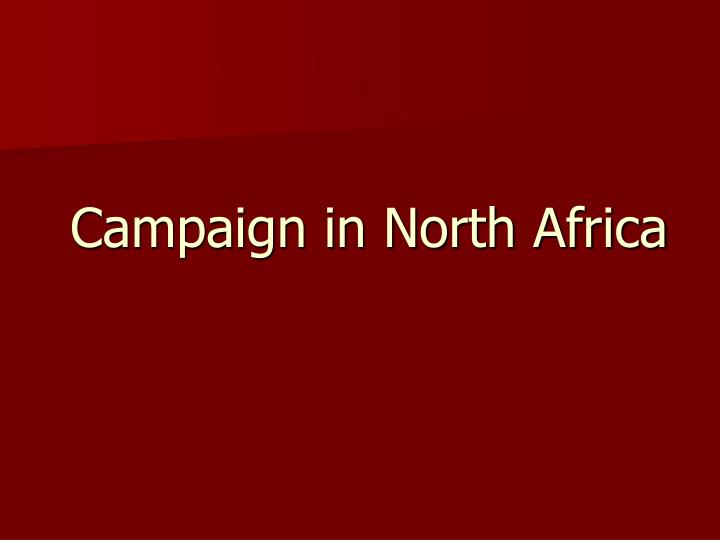 Campaign in North Africa