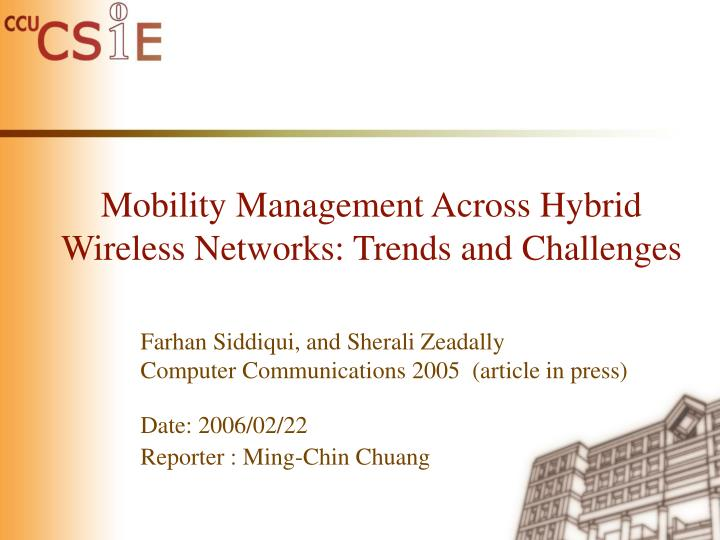 Mobility management across hybrid wireless networks trends and challenges