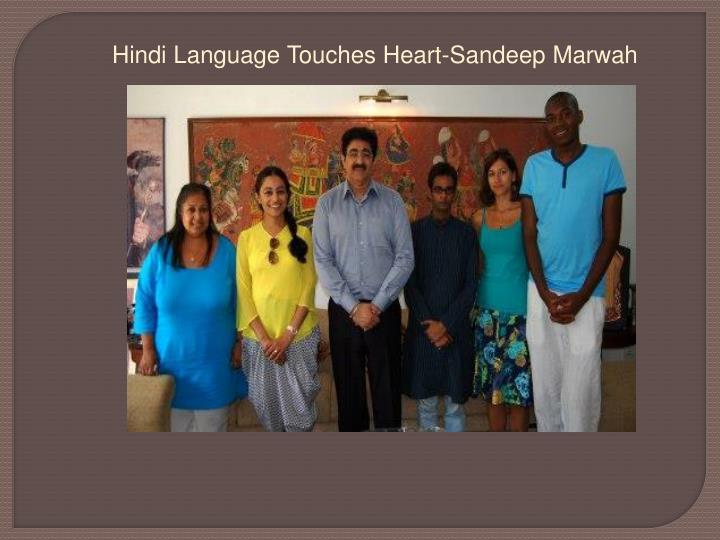 Hindi Language Touches Heart-