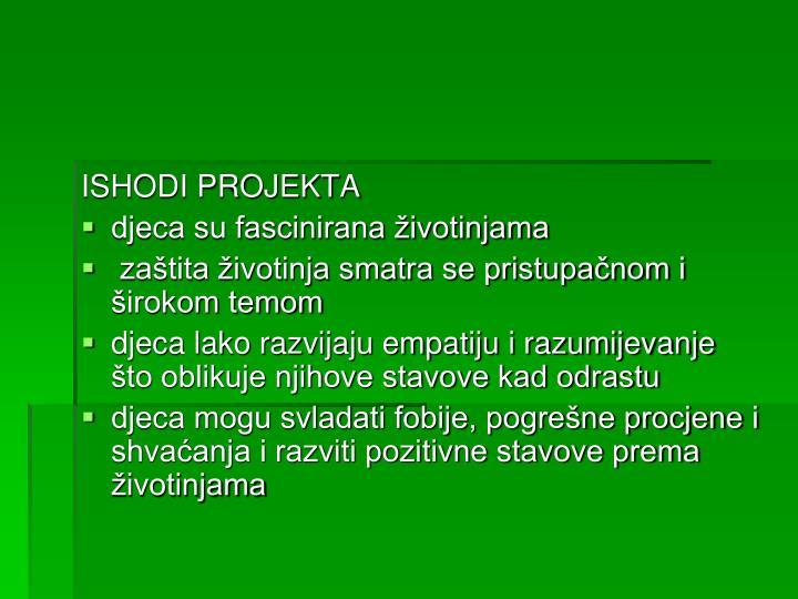 ISHODI PROJEKTA