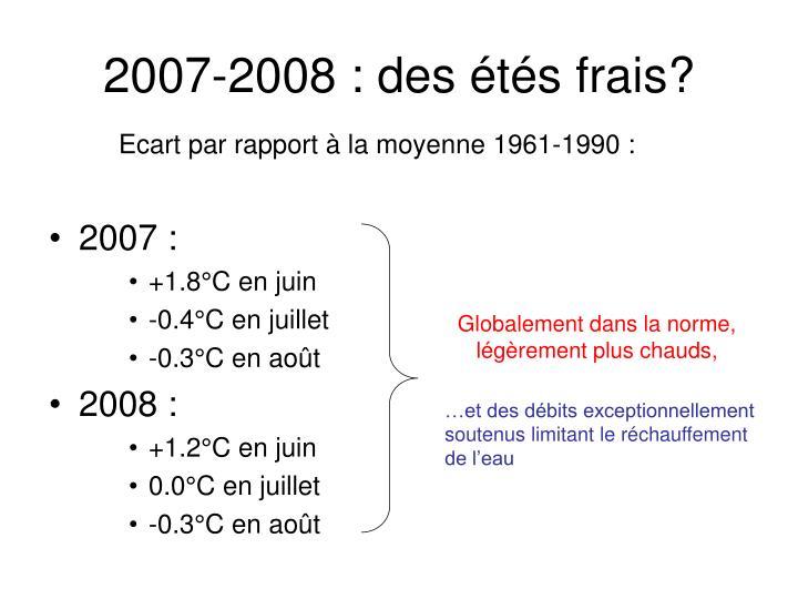 2007-2008 : des étés frais?