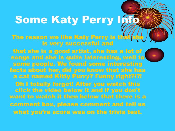 Some Katy Perry Info
