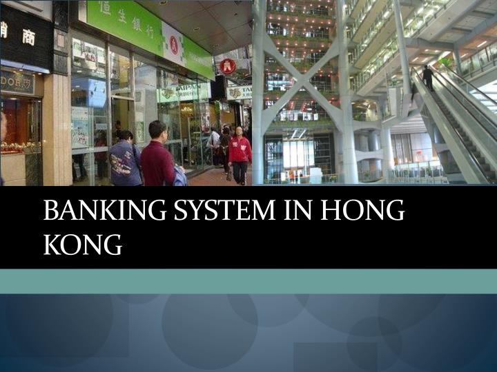BANKING SYSTEM IN HONG KONG
