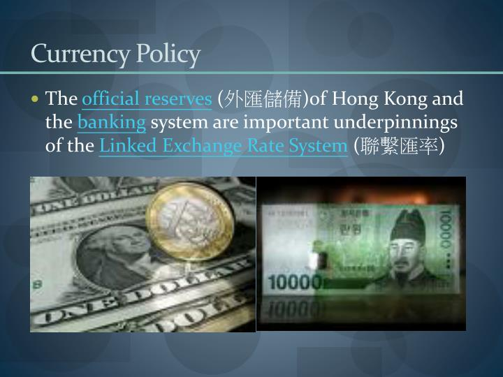 Currency Policy
