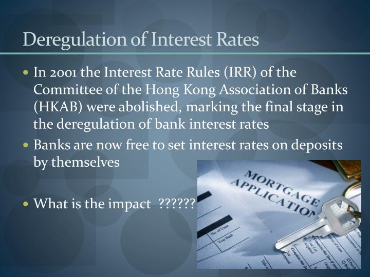 Deregulation of Interest Rates