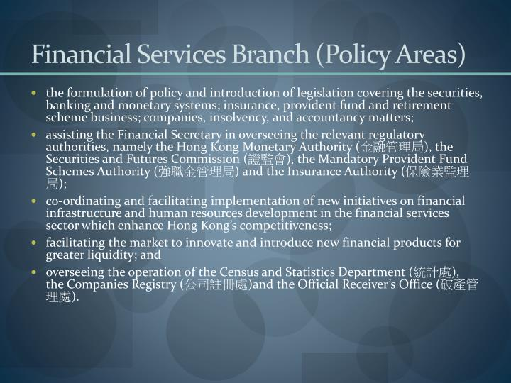 Financial Services Branch (Policy Areas)