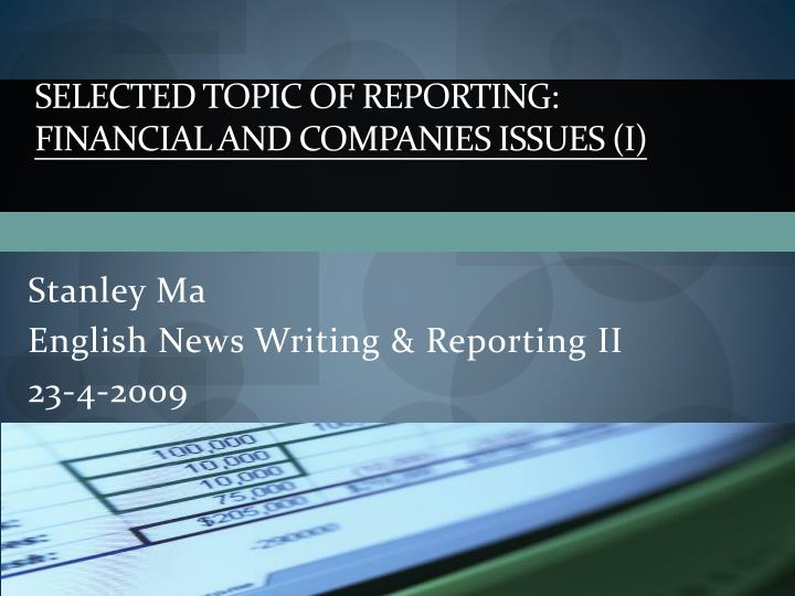 Selected topic of reporting financial and companies issues i