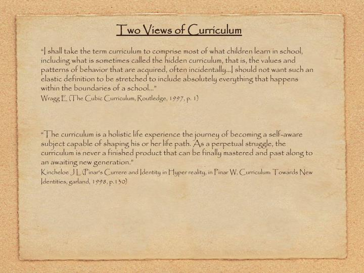Two Views of Curriculum