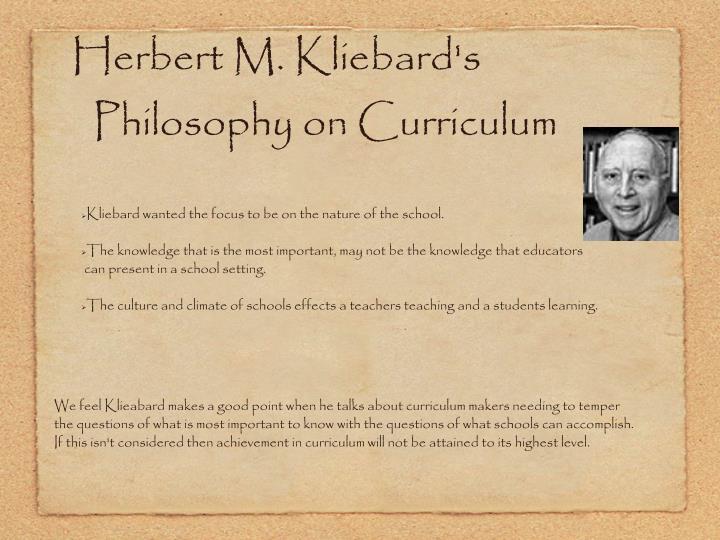 Herbert M. Kliebard's Philosophy on Curriculum