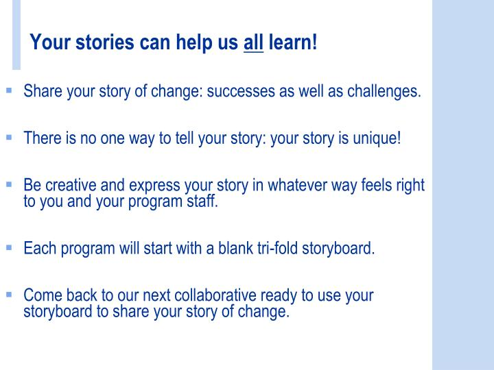 Your stories can help us all learn