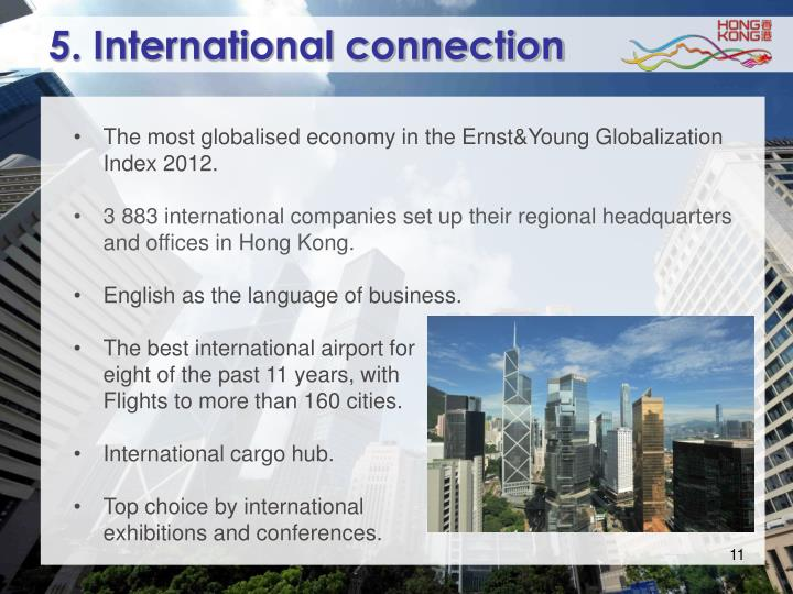 5. International connection
