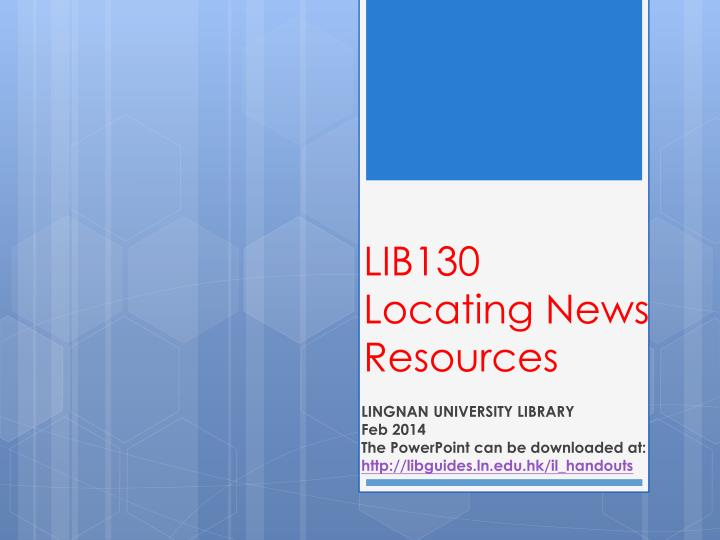 Lib130 locating news resources