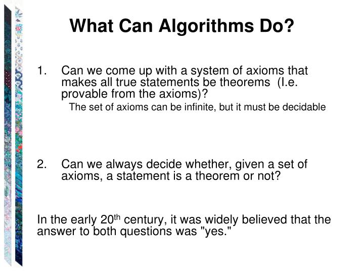 What Can Algorithms Do?