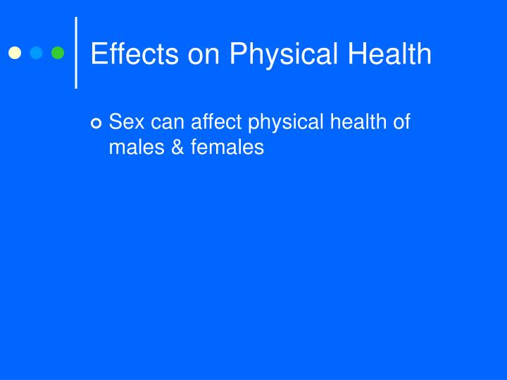 Effects on Physical Health