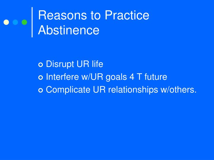 Reasons to Practice Abstinence