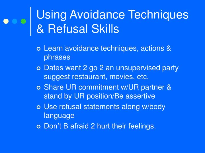 Using Avoidance Techniques & Refusal Skills