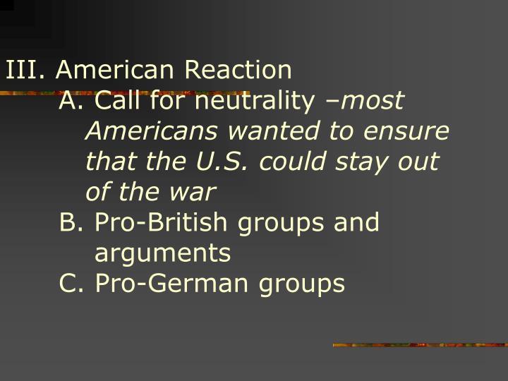 III. American Reaction