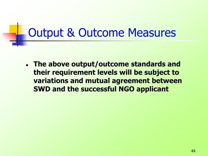 Output & Outcome Measures