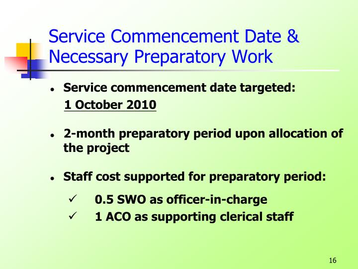 Service Commencement Date & Necessary Preparatory Work
