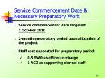 service commencement date necessary preparatory work