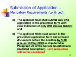 submission of application mandatory requirements continued