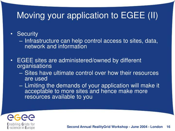 Moving your application to EGEE (II)