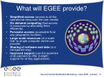 what will egee provide