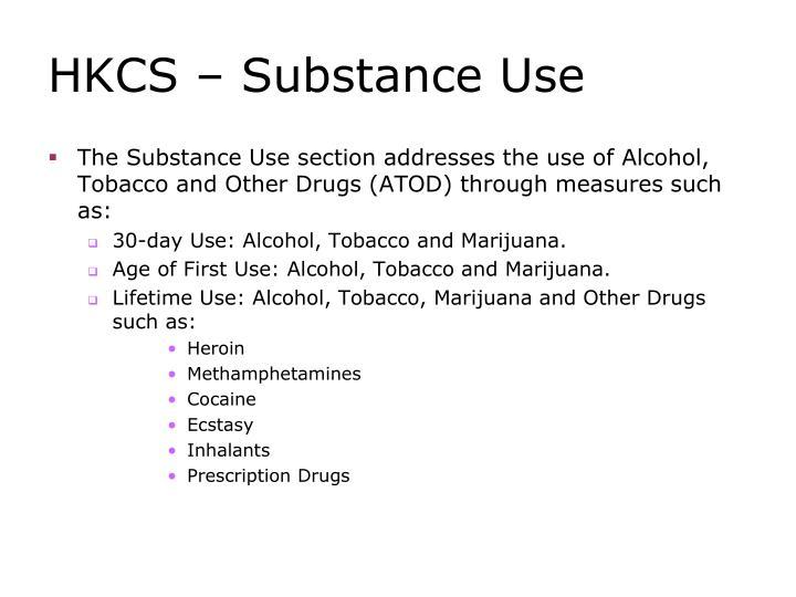 HKCS – Substance Use