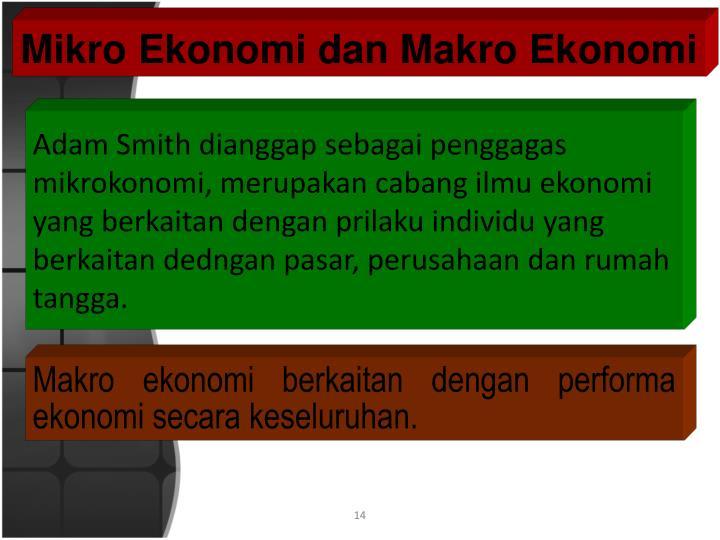 Mikro Ekonomi dan Makro Ekonomi