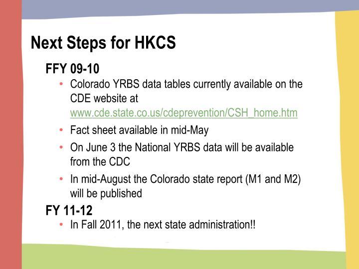 Next Steps for HKCS
