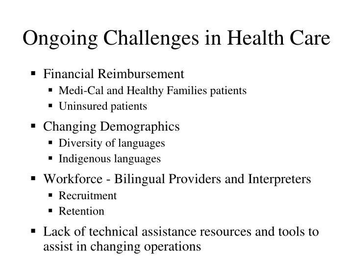 Ongoing Challenges in Health Care