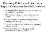 promising policies and procedures sequoia community health foundation