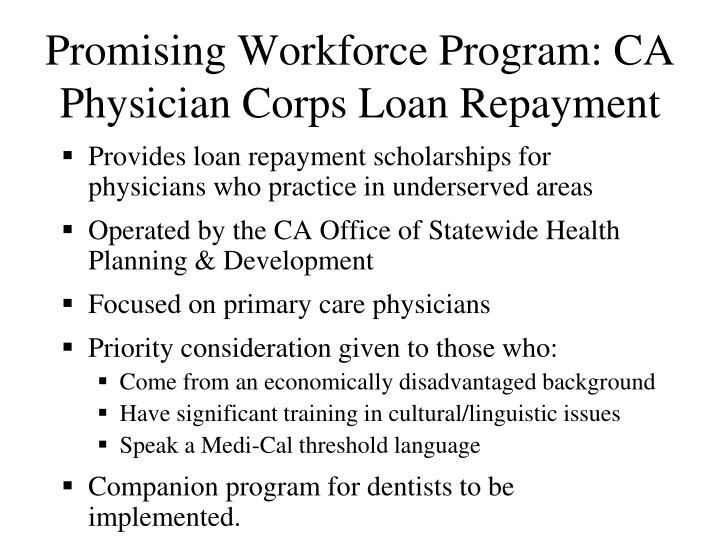 Promising Workforce Program: CA Physician Corps Loan Repayment