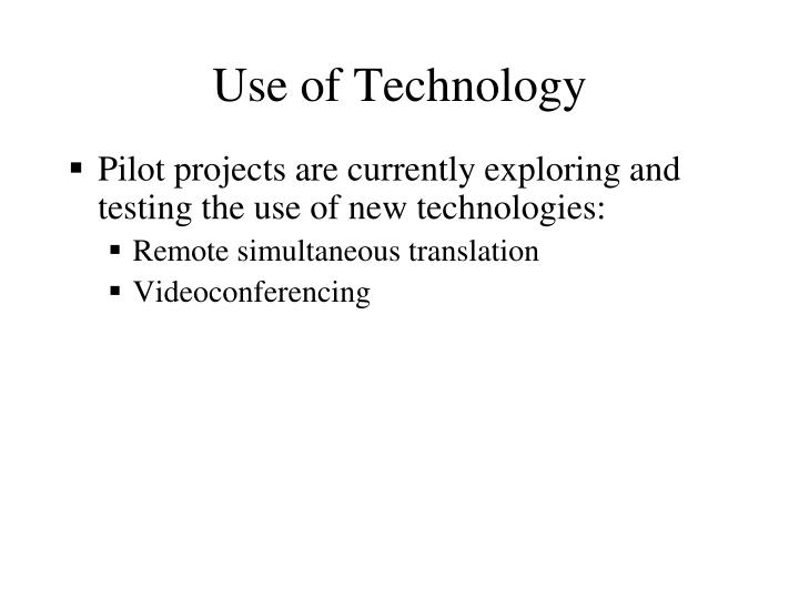 Use of Technology