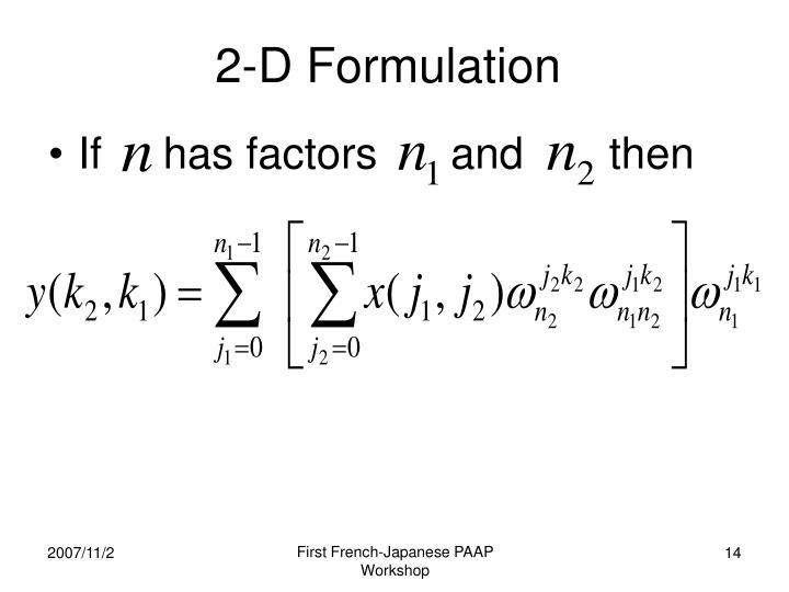 2-D Formulation