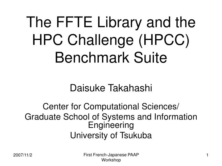 The ffte library and the hpc challenge hpcc benchmark suite