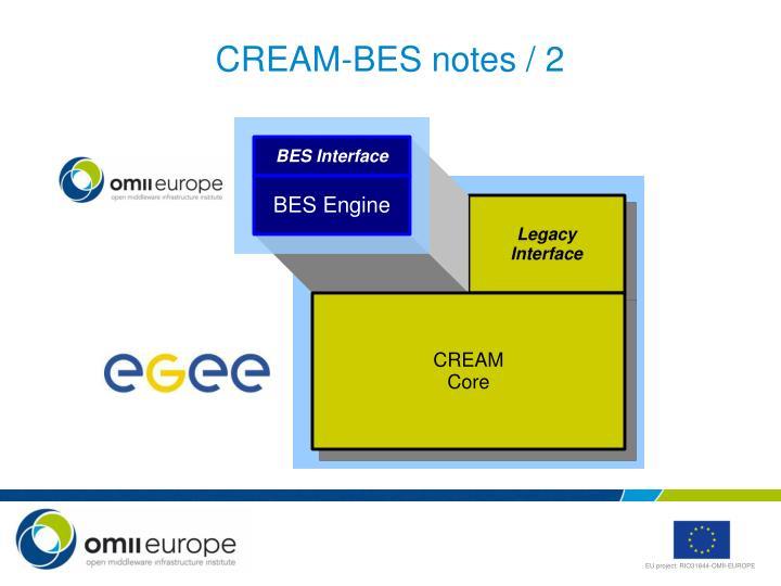 CREAM-BES notes / 2
