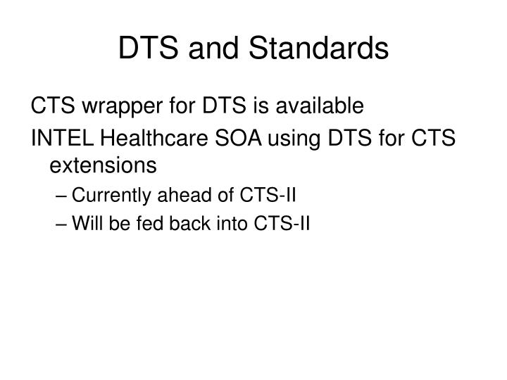 DTS and Standards