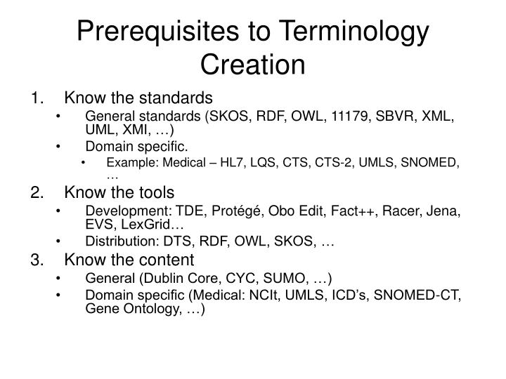 Prerequisites to Terminology Creation