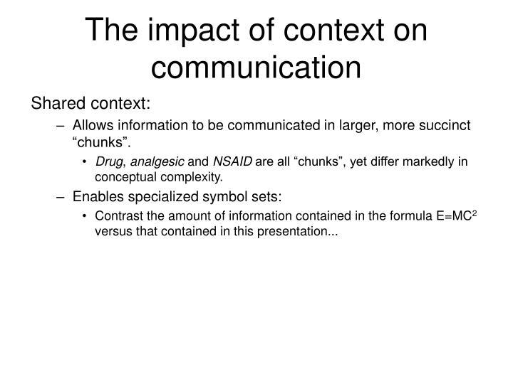 The impact of context on communication
