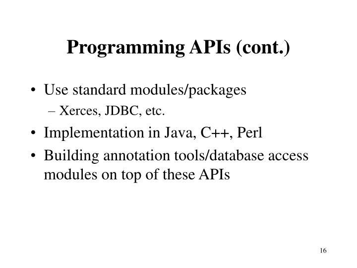 Programming APIs (cont.)