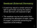 seedcoat external dormancy