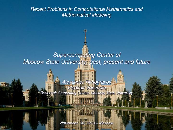 Recent Problems in Computational Mathematics and