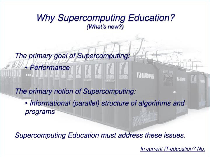 Why Supercomputing Education?