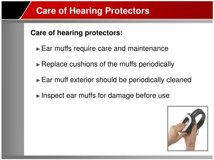 Care of Hearing Protectors