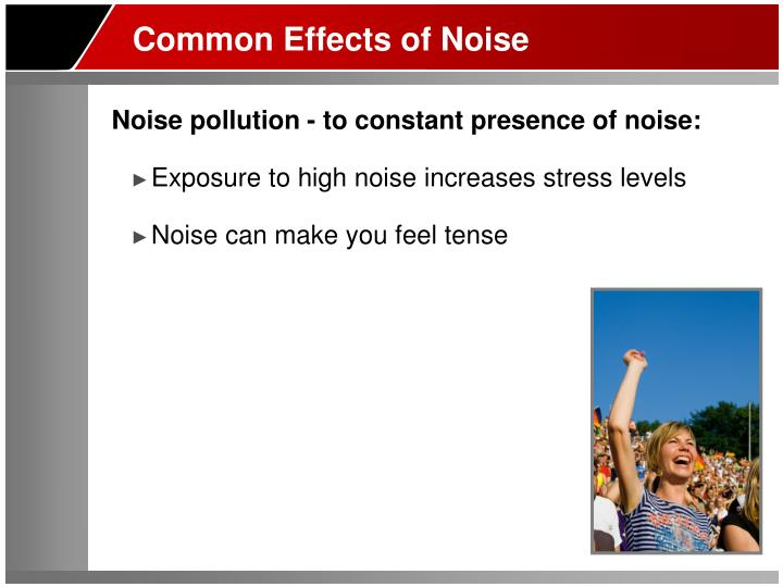 Common Effects of Noise
